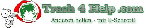 Trash4Help! Anderen helfen, mit E-Schrott!!
